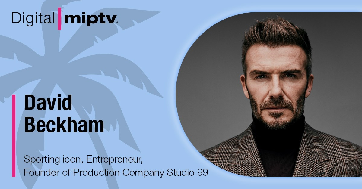 David Beckham to debut at Digital MIPTV in April